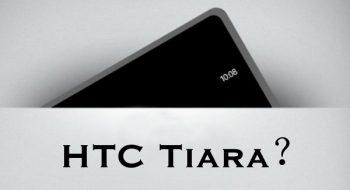 Htc Tiara'dan bilgiler
